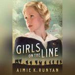 Girls on the Line, Aimie K. Runyan