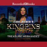 Carl Weber's Kingpins Houston, Treasure Hernandez