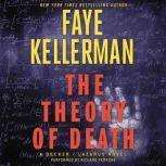 The Theory of Death A Decker/Lazarus Novel, Faye Kellerman