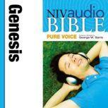 Pure Voice Audio Bible - New International Version, NIV (Narrated by George W. Sarris): (01) Genesis, Zondervan