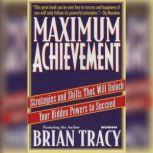 Maximum Achievement, Brian Tracy