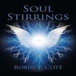Soul Stirrings, Robin Y. Cote