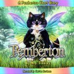 Pemberton The Fairy Cat, M. J. Tinsley