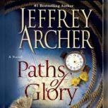 Paths of Glory, Jeffrey Archer