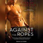 Against the Ropes, Sarah Castille