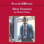 Silent Treatment, Michael Palmer
