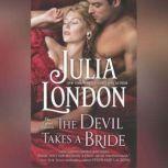 The Devil Takes a Bride, Julia London