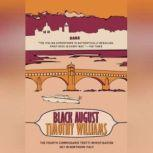 Black August A Commissario Trotti Mystery, Timothy Williams