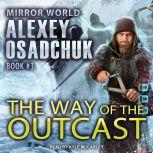 The Way of the Outcast, Alexey Osadchuk