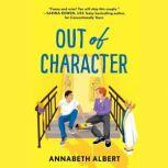 Out of Character, Annabeth Albert
