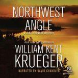 Northwest Angle, William Kent Krueger