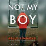 Not My Boy, Kelly Simmons