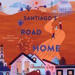 Santiago's Road Home, Alexandra Diaz