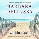 Within Reach A Novel, Barbara Delinsky