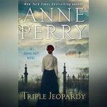 Triple Jeopardy, Anne Perry