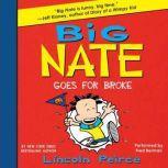 Big Nate Goes for Broke, Lincoln Peirce
