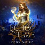 Echo in Time (Echo Trilogy, #1), Lindsey Fairleigh
