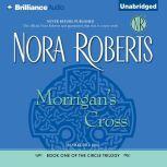 Morrigan's Cross, Nora Roberts