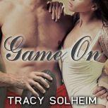 Game On, Tracy Solheim