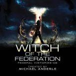 Witch Of The Federation V, Michael Anderle