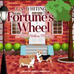 Fortune's Wheel, J. A. Whiting