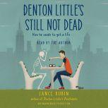 Denton Little's Still Not Dead, Lance Rubin