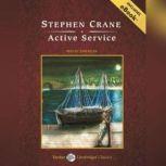 Active Service, Stephen Crane