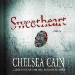 Sweetheart, Chelsea Cain
