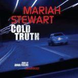 Cold Truth, Mariah Stewart