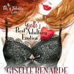 Giselle's Best Adultery Erotica: 10 Tales of Forbidden Love, Giselle Renarde