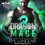 Dragon Mage, Eve Langlais