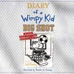 Diary of a Wimpy Kid: Big Shot, Jeff Kinney