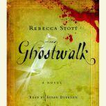 Ghostwalk, Rebecca Stott
