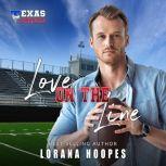 Love on the Line A Christian Football Romance, Lorana Hoopes