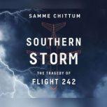 Southern Storm The Tragedy of Flight 242, Samme Chittum