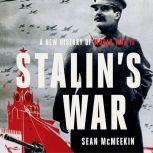 Stalin's War A New History of World War II, Sean McMeekin