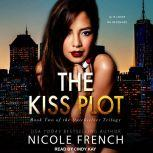 The Kiss Plot, Nicole French