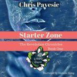 Starter Zone A LitRPG Novel, Chris Pavesic