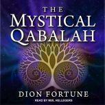 The Mystical Qabalah, Dion Fortune