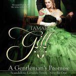 A Gentleman's Promise, Tamara Gill