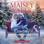 Cowboy Christmas Redemption, Maisey Yates