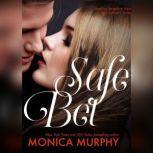 Safe Bet, Monica Murphy