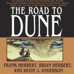 The Road to Dune, Brian Herbert
