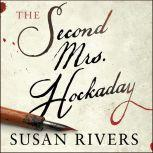 The Second Mrs. Hockaday, Susan Rivers