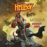 Hellboy: Oddest Jobs, Author Various