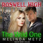 The Wild One, Melinda Metz