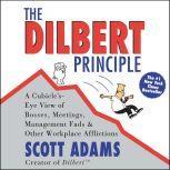 The Dilbert Principle, Scott Adams