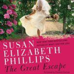 The Great Escape A Novel, Susan Elizabeth Phillips