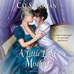A Little Light Mischief A Turner Novella, Cat Sebastian