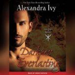 Darkness Everlasting, Alexandra Ivy